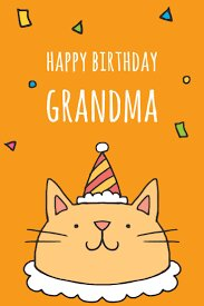 40+ Best Happy Birthday Grandma Wishes (Quotes, Status, Greetings, Messages) 1