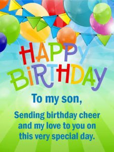 #45+ Best Happy Birthday Son Wishes (Quotes, Status, Greetings, Messages) 5