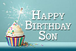 40+ Best Happy Birthday Son Wishes (Quotes, Status, Greetings, Messages) 3