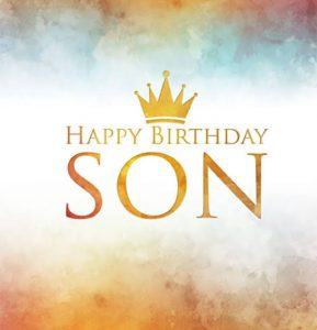 40+ Best Happy Birthday Son Wishes (Quotes, Status, Greetings, Messages) 1