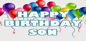 40+ Best Happy Birthday Son Wishes (Quotes, Status, Greetings, Messages) 2