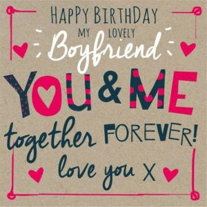 40+ Best Happy Birthday Boyfriend BF (Quotes, Status, Greetings, Messages) 1