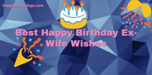 happy birthdy ex wife wishes