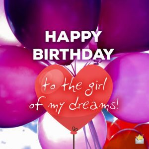 #40+ Best Happy Birthday Wishes for Girlfriend GF Status (Quotes, Greetings, Messages)  3