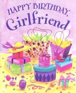 #40+ Best Happy Birthday Wishes for Girlfriend GF Status (Quotes, Greetings, Messages)  4