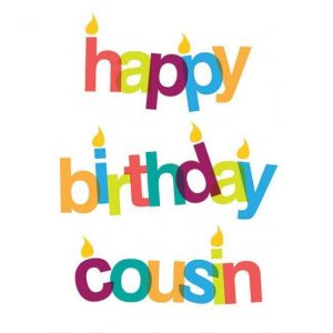#40+ Best Happy Birthday Cousin Status Wishes (Quotes, Greetings, Messages) 3