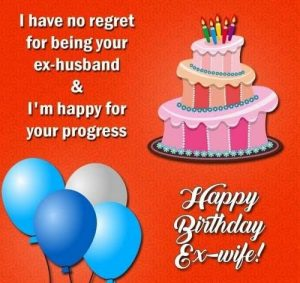 #40+ Best Happy Birthday Ex-Wife Wishes Status (Quotes, Greetings, Messages)  4