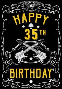 #40+ Best Happy 35th Birthday Status Wishes (Quotes, Greetings, Messages)  2