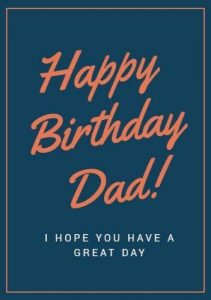 #40+ Best Birthday Wishes for Father Dad Status (Message, Quotes, Greetings)  2
