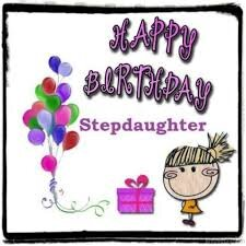 #40+ Best Happy Birthday Stepdaughter Status Wishes (Quotes, Greetings, Messages)  5